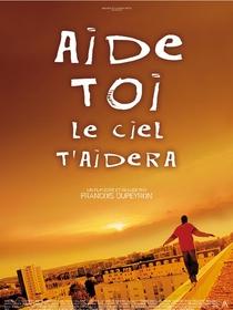 Aide-toi, le ciel t'aidera - Poster / Capa / Cartaz - Oficial 1