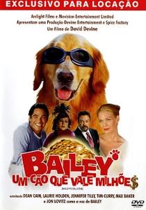 Bailey - Um Cão Que Vale Milhões - Poster / Capa / Cartaz - Oficial 5