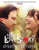 A Big Love Story (A Big Love Story)