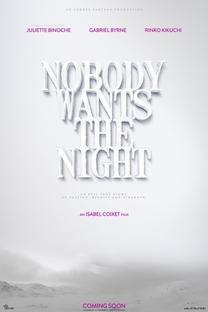 Ninguém Deseja a Noite - Poster / Capa / Cartaz - Oficial 3