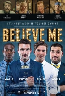 Believe Me - Poster / Capa / Cartaz - Oficial 1