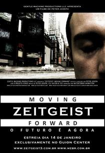 Zeitgeist: Moving Forward - Poster / Capa / Cartaz - Oficial 1