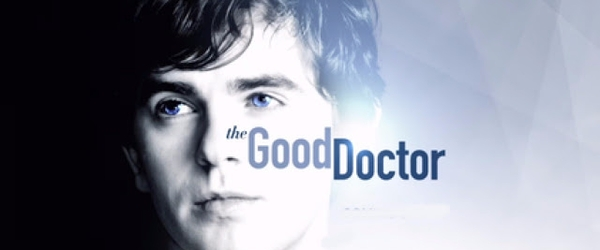 Fica a Dica da Semana: The Good Doctor