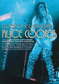 Good to See You Again, Alice Cooper - Poster / Capa / Cartaz - Oficial 1