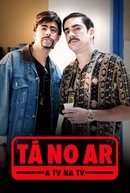 Tá no Ar: A TV na TV (3ª temporada) (Tá no Ar: A TV na TV (3ª temporada))