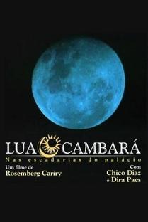 Lua Cambará - Nas Escadarias do Palácio - Poster / Capa / Cartaz - Oficial 1