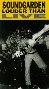 Soundgarden: Louder Than Live - Poster / Capa / Cartaz - Oficial 1