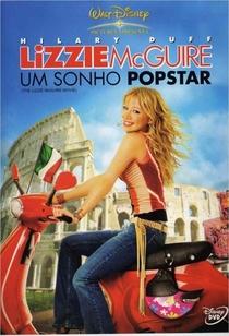 Lizzie McGuire - Um Sonho Popstar - Poster / Capa / Cartaz - Oficial 4