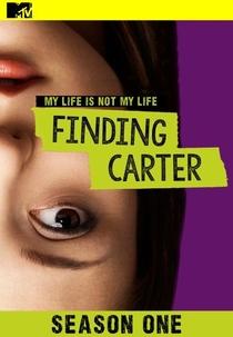 Finding Carter (1ª Temporada) - Poster / Capa / Cartaz - Oficial 3