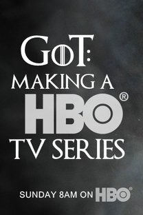 Game of Thrones: Making a HBO TV Series - Poster / Capa / Cartaz - Oficial 1