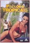 Paixões Tropicais - Poster / Capa / Cartaz - Oficial 1
