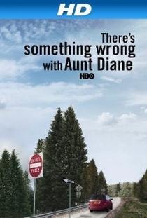 Há algo de errado com a tia Diane - Poster / Capa / Cartaz - Oficial 1