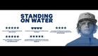 STANDING ON WATER Official Trailer (2015) - Documentary HD