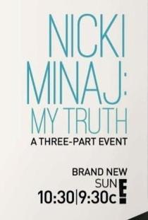 Nicki Minaj: My Truth - Poster / Capa / Cartaz - Oficial 2