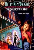 The Dollhouse Murders (The Dollhouse Murders)
