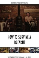 How to Survive a Breakup (How to Survive a Breakup)