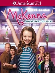 Uma Garota Americana – McKenna Super Estrela! - Poster / Capa / Cartaz - Oficial 1