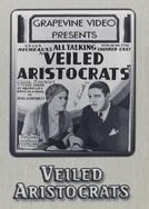 Aristocratas Velados (Veiled Aristocrats)