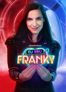 Eu Sou Franky (2ª Temporada) - Poster / Capa / Cartaz - Oficial 1