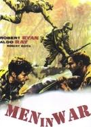 Os Que Sabem Morrer (Men in War)