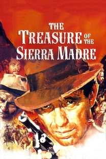 O Tesouro de Sierra Madre - Poster / Capa / Cartaz - Oficial 2