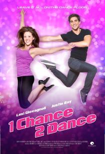 1 Chance 2 Dance - Poster / Capa / Cartaz - Oficial 1