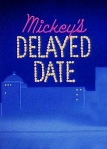 Mickey's Delayed Date - Poster / Capa / Cartaz - Oficial 1