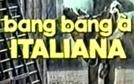 Bang Bang á Italiana (Bang Bang á Italiana)
