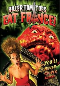 Os Tomates Assassinos Atacam a França - Poster / Capa / Cartaz - Oficial 1