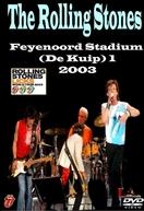 Rolling Stones - Rotterdam 2003 (Rolling Stones - Rotterdam 2003)