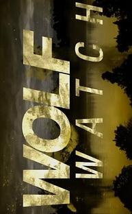 Wolf Watch (2ª Temporada) - Poster / Capa / Cartaz - Oficial 1