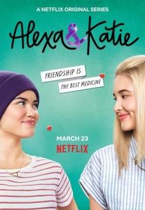 Alexa & Katie (1ª Temporada) - Poster / Capa / Cartaz - Oficial 2