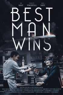 Best Man Wins - Poster / Capa / Cartaz - Oficial 1