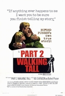 Fibra de Valente 2 (Walking Tall Part II)