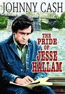 O Orgulho de um Homem (The Pride of Jesse Hallam)
