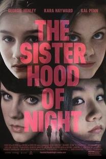 The Sisterhood of Night - Poster / Capa / Cartaz - Oficial 1