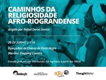 Caminhos da Religiosidade Afro-Riograndense - Poster / Capa / Cartaz - Oficial 1