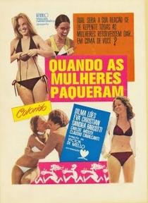 Quando as Mulheres Paqueram - Poster / Capa / Cartaz - Oficial 1