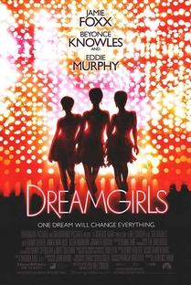 Dreamgirls - Em Busca de um Sonho - Poster / Capa / Cartaz - Oficial 3