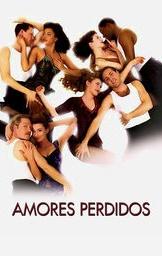 Amores Perdidos - Poster / Capa / Cartaz - Oficial 3