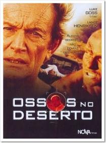 Ossos no deserto - Poster / Capa / Cartaz - Oficial 1