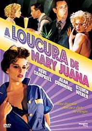 A Loucura De Mary Juana - Poster / Capa / Cartaz - Oficial 1
