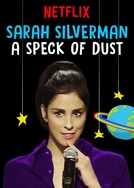 Sarah Silverman - A Speck of Dust (Sarah Silverman - A Speck of Dust)