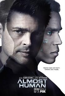 Almost Human (1ª Temporada) - Poster / Capa / Cartaz - Oficial 1