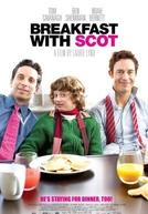 Uma Família Bem Diferente (Breakfast with Scot)