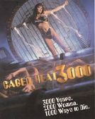 Caged Heat 3000