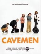 Cavemen (Cavemen)