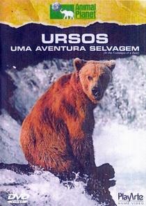 Ursos - Uma Aventura Selvagem - Poster / Capa / Cartaz - Oficial 1