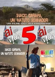 Inácio Garapa, um matuto sonhador - Poster / Capa / Cartaz - Oficial 1