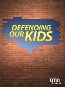 Defendendo Nossas Crianças - Poster / Capa / Cartaz - Oficial 2